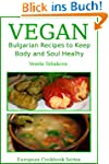 Vegan Bulgarian Recipes to Keep Body...