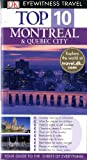 img - for Top 10 Montreal & Quebec City (DK Eyewitness Travel) book / textbook / text book