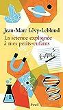 """Afficher """"La science expliquée à mes petits-enfants"""""""