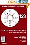 Catalysis: An Integrated Approach (St...