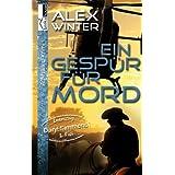 "Ein Gesp�r f�r Mord - Detective Daryl Simmons 1. Fallvon ""Alex Winter"""