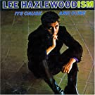 Lee Hazlewoodism Its Cause And Cure