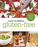 Gretchen Brown Fast and Simple Gluten-Free: 30 Minutes or Less to Fresh and Classic Favorites