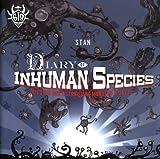 echange, troc Stan - Diary of Inhuman Species