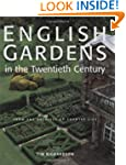 English Gardens of the Twentieth Cent...