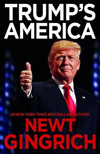 Trumps America The Truth about Our Nations Great Comeback [Gingrich, Newt] (Tapa Blanda)