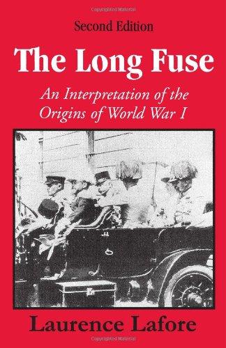The Long Fuse: An Interpretation of the Origins of World...