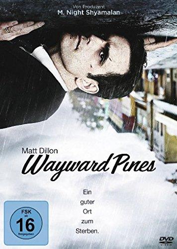 Wayward Pines - Ein guter Ort zum Sterben. [3 DVDs]