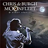 Moonfleet & Other Storiesby Chris De Burgh