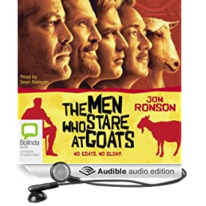 The Men Who Stare at Goats (Unabridged)