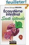 Ecosyst�me intestinal et sant� optima...