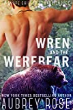Wren and the Werebear (A Shape Shifter Romance Novel)