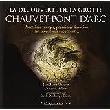 La découverte de la grotte Chauvet-Pont d'Arc : Premières images, premières émotions, les inventeurs racontent...