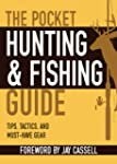 The Pocket Hunting & Fishing Guide: T...