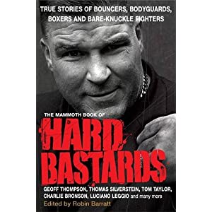 The Mammoth Book of Hard Bastards (Mammoth Books)