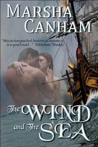 Marsha Canham's The Wind and The Sea is our new Romance of the Week!