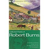 The Collected Poems of Robert Burns (Wordsworth Poetry Library)by Robert Burns