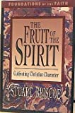 Fruit of the Spirit (Foundations of the Faith) (0877883661) by Briscoe, Stuart