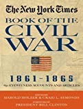 img - for The New York Times Book of the Civil War 1861-1865: 650 Eyewitness Accounts and Articles book / textbook / text book