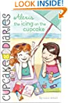 Alexis the Icing on the Cupcake (Cupc...