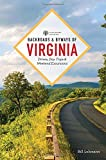 Backroads & Byways of Virginia: Drives, Day Trips, and Weekend Excursions (2nd Edition)  (Backroads & Byways)