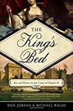 The King's Bed: Ambition and Intimacy in the Court of Charles II