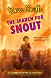The Search for Snout (Rod Allbright and the Galactic Patrol)