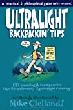 Search : Ultralight Backpackin' Tips: 153 Amazing & Inexpensive Tips for Extremely Lightweight Camping