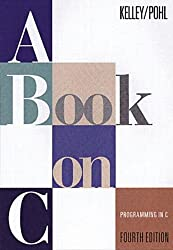 A Book on C: Programming in C (4th Edition) from Addison-Wesley Professional