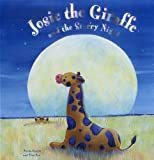 img - for Josie The Giraffe and the Starry Night: A picture story for the under 5s, embellished with silver stars book / textbook / text book