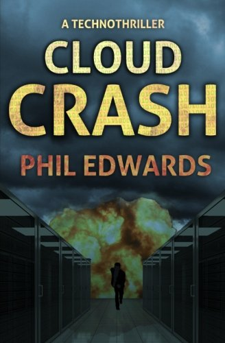 Cloud Crash: A Technothriller