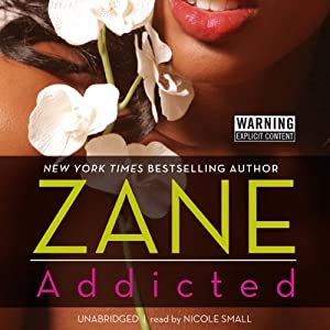 Addicted | [Zane]