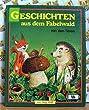 Geschichten aus dem Fabelwald : von den Tieren