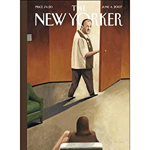 The New Yorker (June 4, 2007) | [David Remnick, Jeffrey Goldberg, David Sedaris, John Colapinto, Anthony Lane]