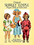 img - for Original Shirley Temple Paper Dolls (Dover Celebrity Paper Dolls) by Children's Museum Boston (1988) Paperback book / textbook / text book