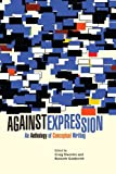 Against Expression: An Anthology of Conceptual Writing