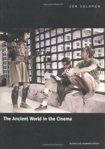 The Ancient World in the Cinema: Revised and Expanded Edition Paperback - March 1, 2001, by Jon Solomon