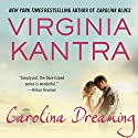 Carolina Dreaming Audiobook by Virginia Kantra Narrated by Sophie Eastlake
