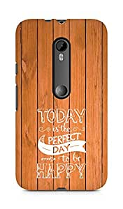 AMEZ today is the perfect day to be happy Back Cover For Motorola Moto Turbo