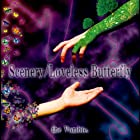 Scenery/Loveless Butterfly