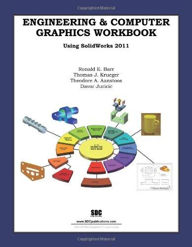 Engineering & Computer Graphics Workbook Using...