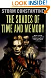 The Shades of Time and Memory: The Second Book of the Wraeththu Histories
