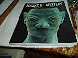 img - for Masks of Mystery: Ancient Chinese Bonzes from Sanxingdui book / textbook / text book