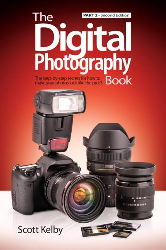 The Digital Photography Book, Part 2 (Second Edition)