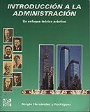img - for INTRODUCCION A LA ADMINISTRACION (UN ENF book / textbook / text book