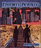 Prophecy Revealed (The Prophecy Trilogy Book 1)