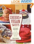 Cheers to Vegan Sweets!: Drink-Inspir...