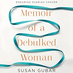 Memoir of a Debulked Woman Audiobook