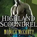 Highland Scoundrel: Clan Campbell, Book 3 Audiobook by Monica McCarty Narrated by Roger Hampton