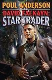 David Falkayn: Star Trader: The Technic Civilization Saga #2 (Technic Civilization Series)